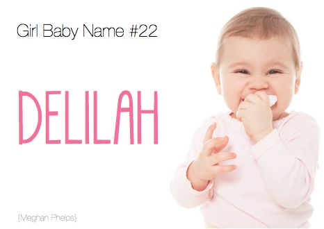 Delilah | Oh Baby! Names
