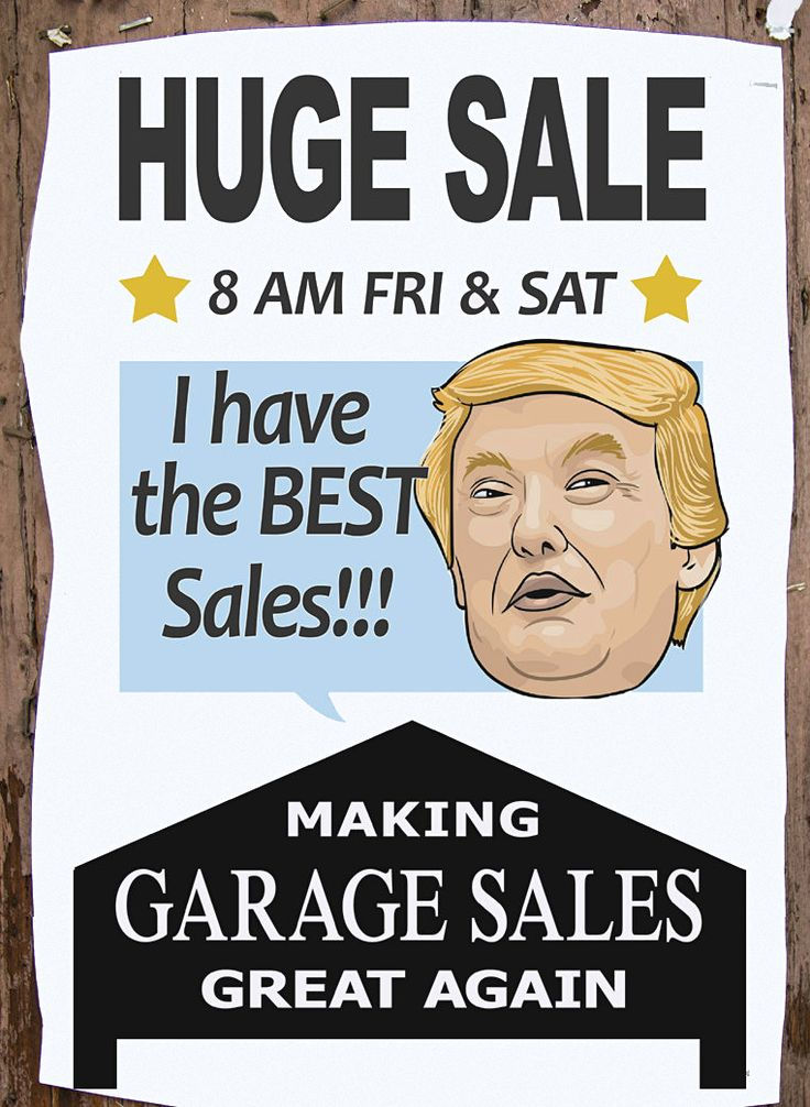 GARAGE SALE SIGN-OF-THE-WEEK Donald Trump Funny Ads and Signs - car for sale sign printable