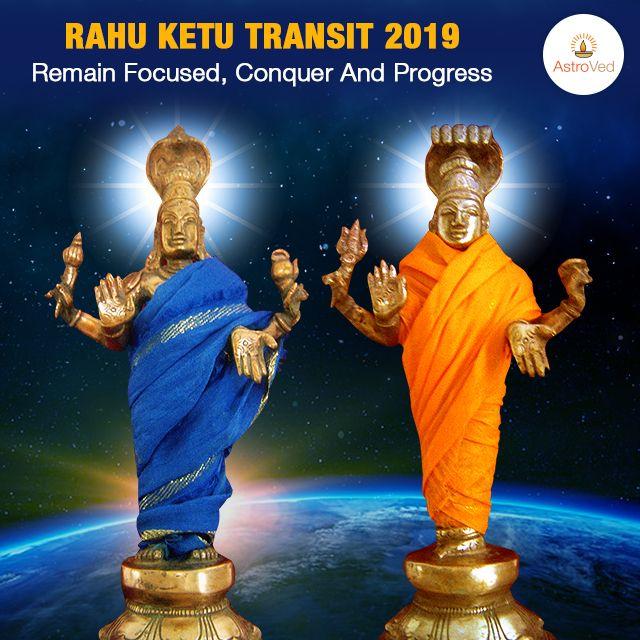 Rahu Ketu Transit 2019 to 2020 Predictions, Rahu Transiting to