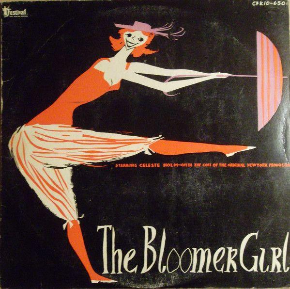 Celeste Holm - Bloomer Girl (Vinyl, LP, Album) at Discogs