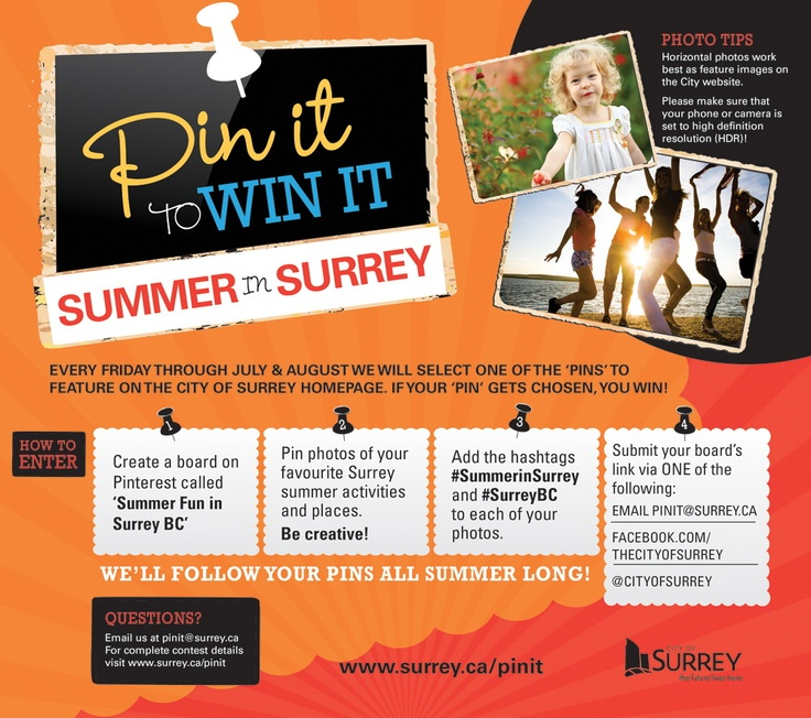 Pin your best photos of summer fun in Surrey BC and if your pin gets chosen, you WIN! Visit www.surrey.ca/pinit for full contest details. #SummerinSurrey #PinItoWinIt #SurreyBC