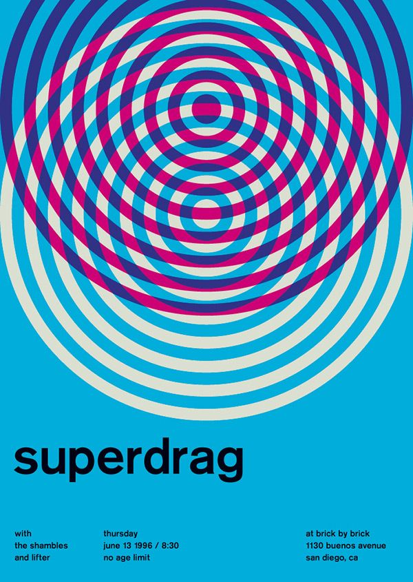Superdrag in Swiss Style Posters by Mike Joyce.  This Swiss Style poster uses four bold colours and a repeated circle shape to create a dynamic and meaningful graphic.