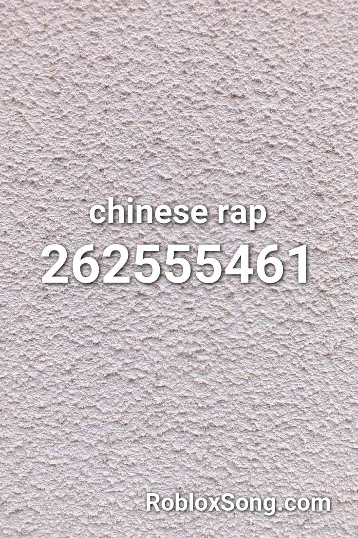 Chinese Rap Roblox Id Roblox Music Codes In 2021 Chinese Rap Roblox Rap