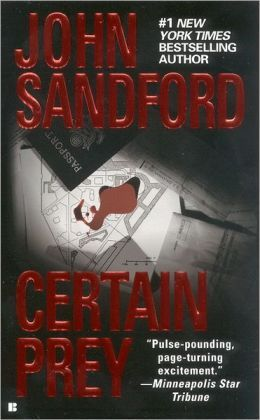 Certain Prey Lucas Davenport Series 10 By John Sandford