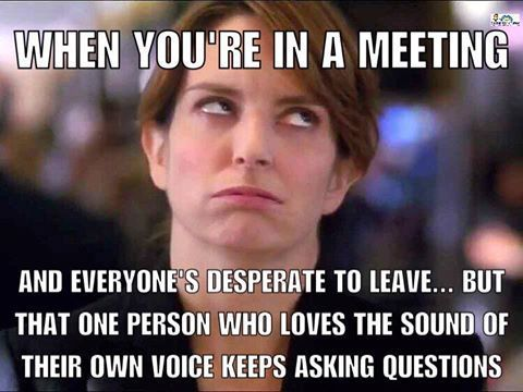 Memes About Work Meetings Funny Memes About Work Work Quotes Funny Social Work Humor
