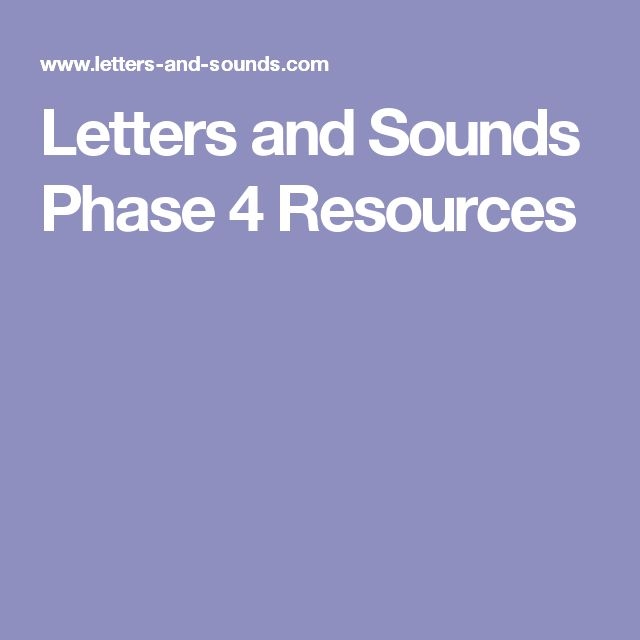Letters and Sounds Phase 4 Resources