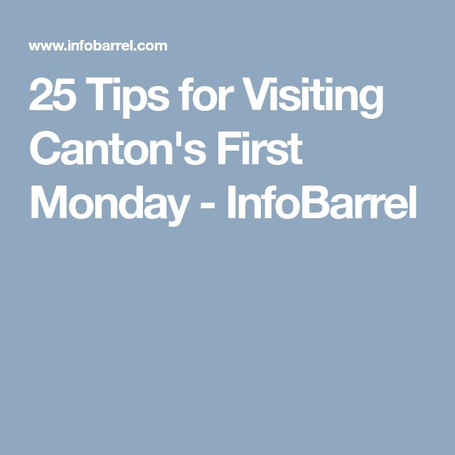 25 Tips for Visiting Canton's First Monday - InfoBarrel