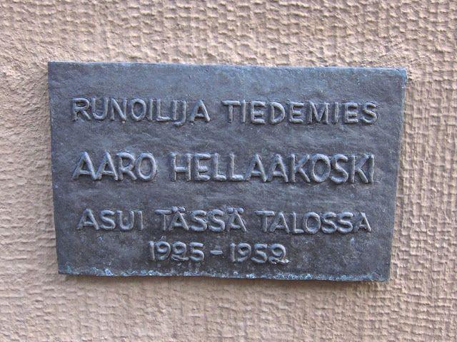 Hän asui täällä: Aaro Hellaakoski