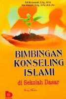 Toko Buku Sang Media : BIMBINGAN KONSELING ISLAM di Sekolah Dasar
