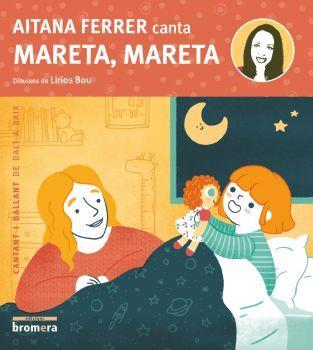A qui no li entra la son quan escolta «Mareta, mareta»? Aquesta cançó bressola molts dels somnis dels més menuts i transporta els més grans a la infància. Segurament l'has escoltada amb la veu dolça d'Aitana Ferrer, però provem  ara a cantar-la junts?