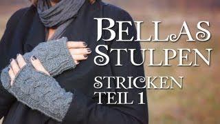 Twilight Bella's Handschuhe stricken, Videoanleitung von Ana Kraft