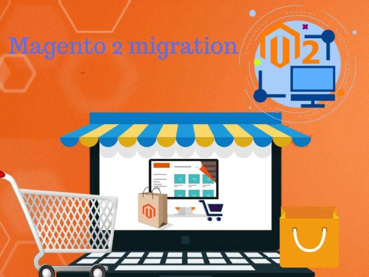 #Magento 2 #migration