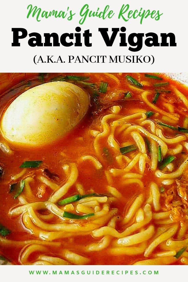Filipino Native Food Mama S Guide Recipes In 2020 Pancit