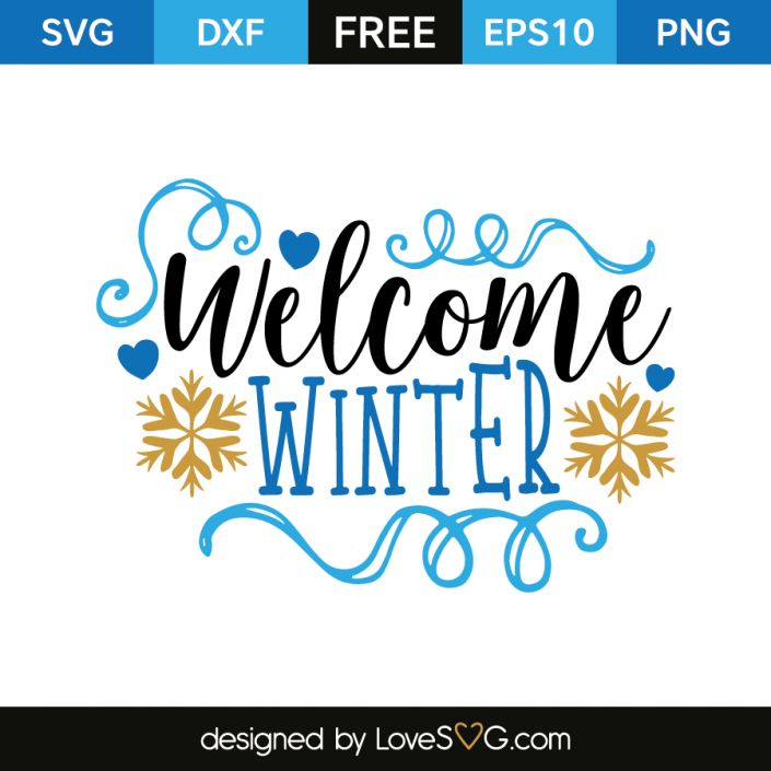 *** FREE SVG CUT FILE for Cricut, Silhouette and more *** Welcome Winter