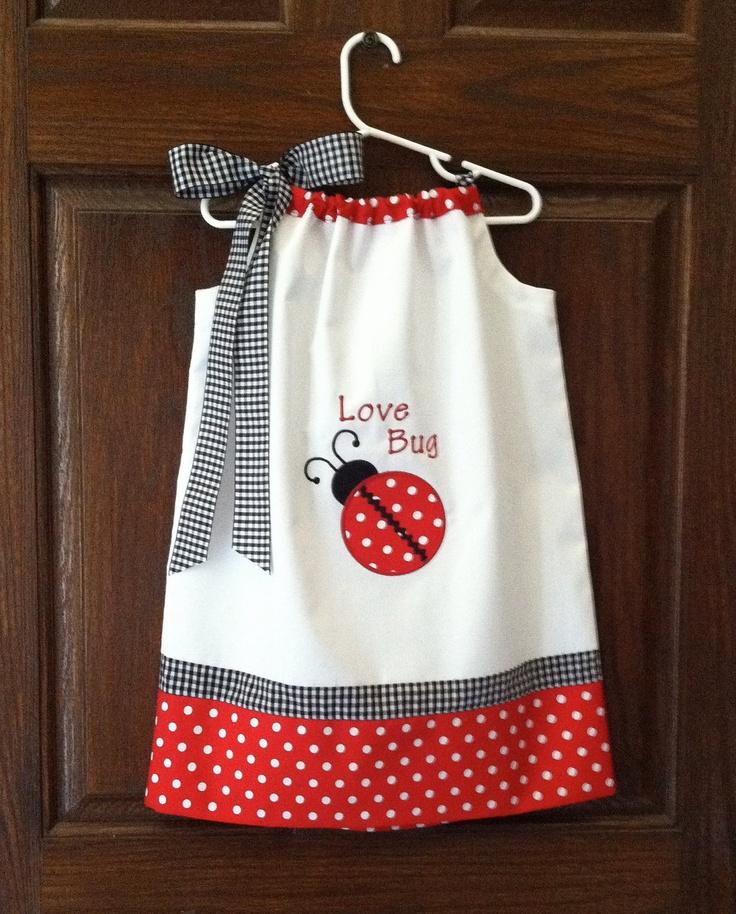 Embroidered Ladybug love pillowcase dress--- such a cute idea!