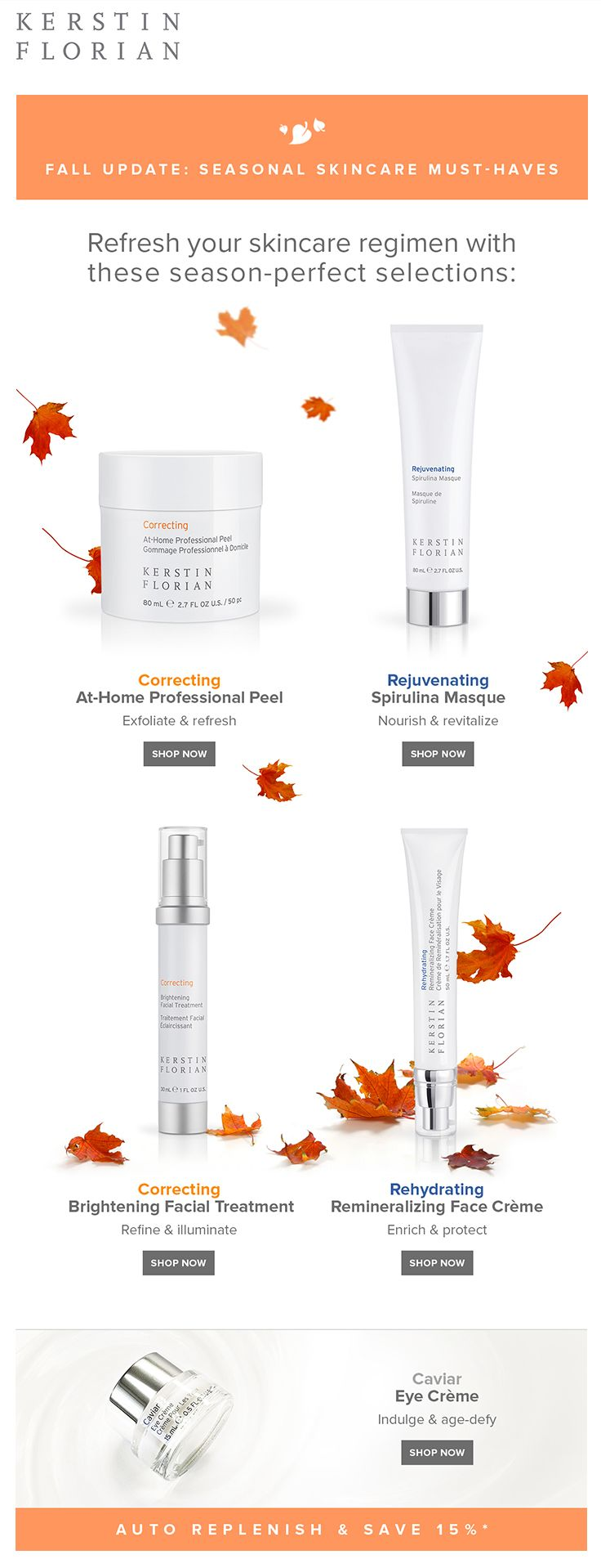 Kerstin Florian fall skin care email. 5 Fall Skincare Must-Haves!