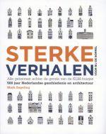 Sterke Verhalen, alle geheimen achter de gevels van de KLM-huisjes, 500 jaar Nederlandse geschiedenis en architectuur door Mark Zegeling. Een prachtig kado voor al onze klanten in de luchtvaart! Op voorraad bij Boekhandel Jaspers.