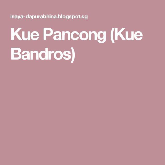 Kue Pancong (Kue Bandros)