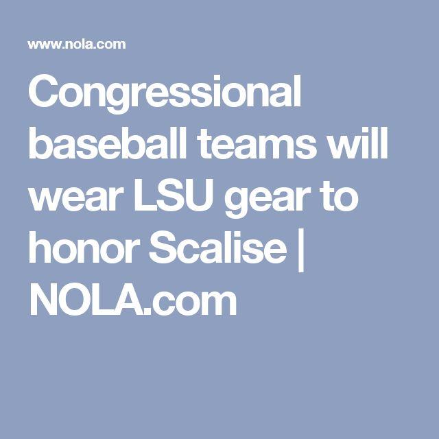 Congressional baseball teams will wear LSU gear to honor Scalise |       NOLA.com