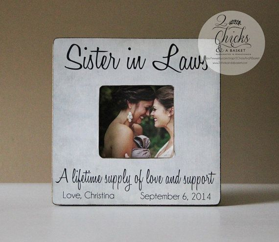 Wedding Gift Ideas For Sister From Brother : ... wedding sister in law picture frame sister in law gift sister in law
