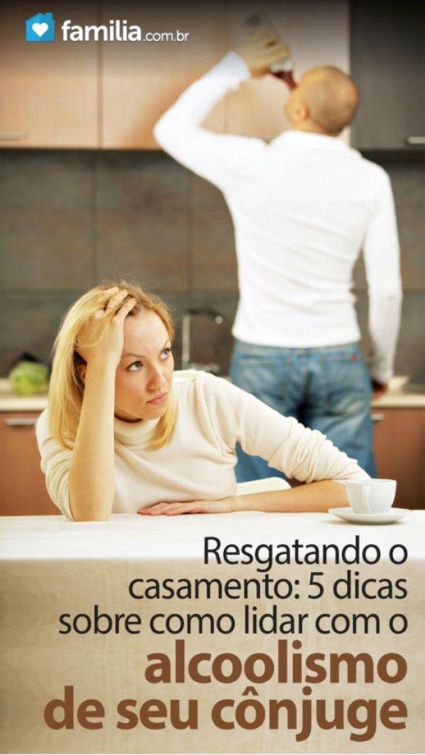 Como tratar o marido do alcoólico