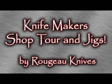Knife Makers shop tour and jigs - YouTube