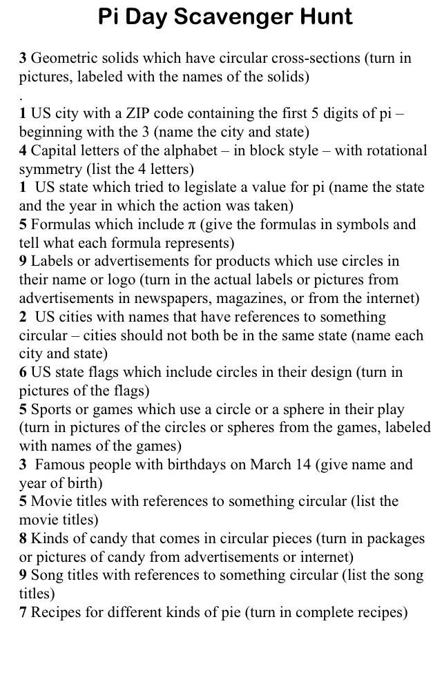 Pi Day Scavenger Hunt ~ a little something to make your students and/or children more geeky like yourself! ;-) Happy Pi day, 3.14 ;-):