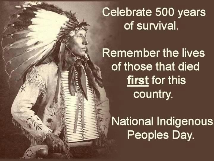 Always remember who the first Americans were. Celebrate National Indigenous Peoples Day, October 14, 2013.