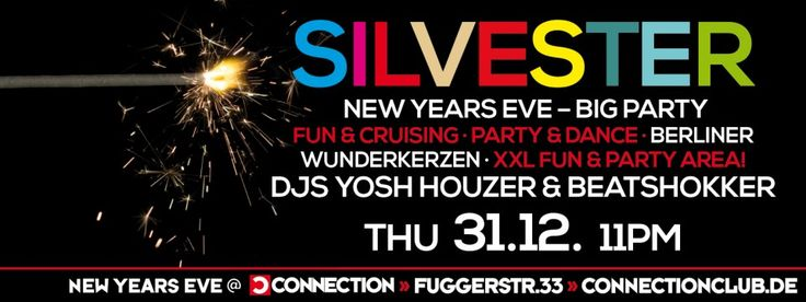 New Year's Eve Gay Berlin Silvester 2015 - Berlin offers no shortages when it comes to ringing in the New Year.  Think 4th of July meets Times Square.