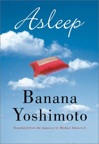 """http://fiftyfifty.me is the challenge to see 50 movies and read 50 books in 2013. this was book 4 of 50: """"asleep"""" banana yoshimoto."""
