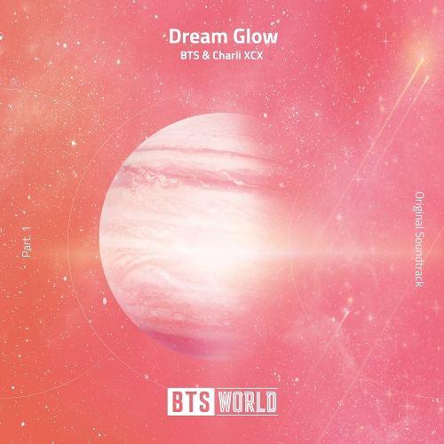 Download BTS, Charli XCX – Dream Glow (BTS WORLD OST Part 1
