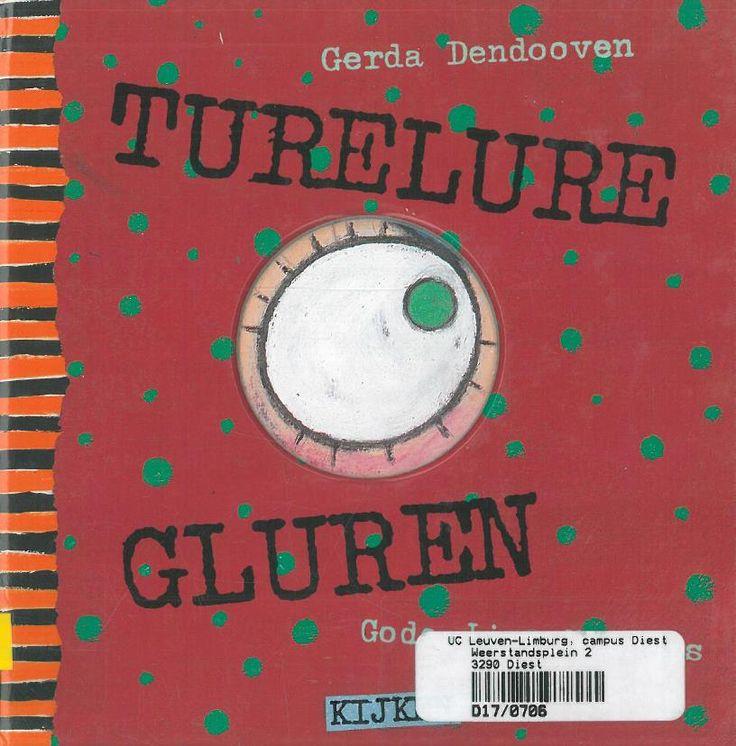 Turelure gluren (1994). Gerda Dendooven en Gode-Liva Uleners. Bakermat Mechelen.