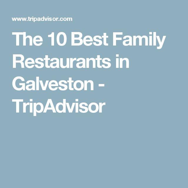 The 10 Best Family Restaurants in Galveston - TripAdvisor
