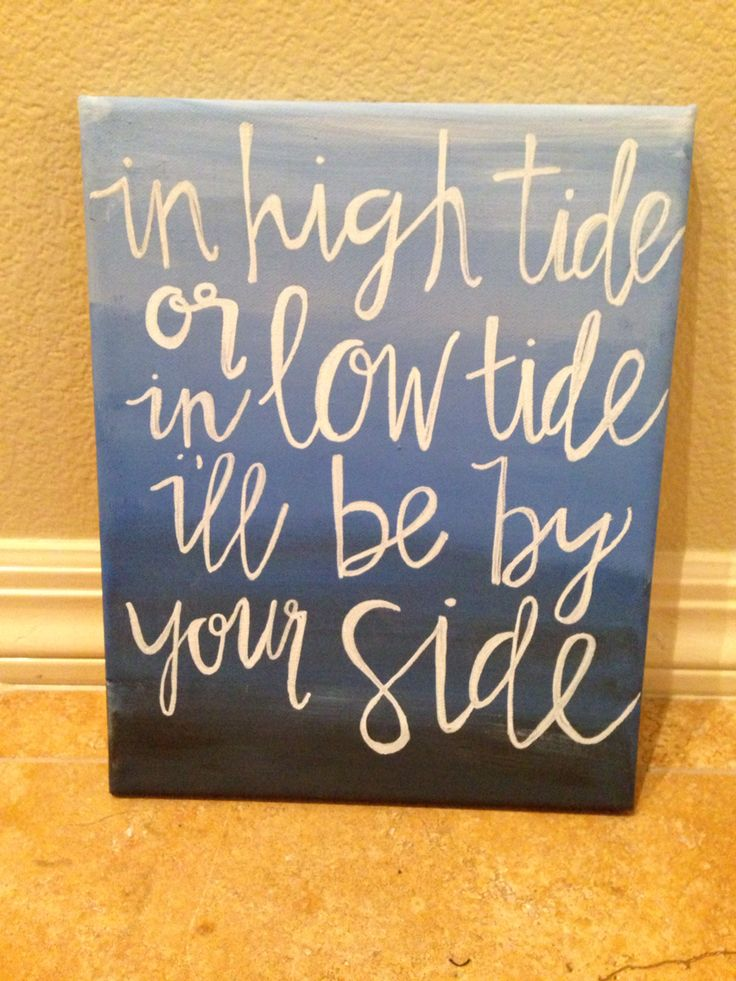 @sampmager sorority canvas in high tide or in low tide I'll be by your side delta gamma blue and white decor