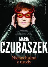 Nienachalna z urody-Czubaszek Maria