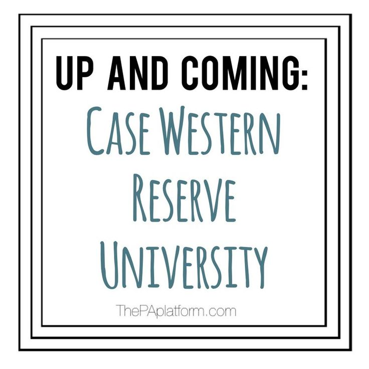 The PA Platform: Up and Coming Program Spotlight - Case Western Reserve University