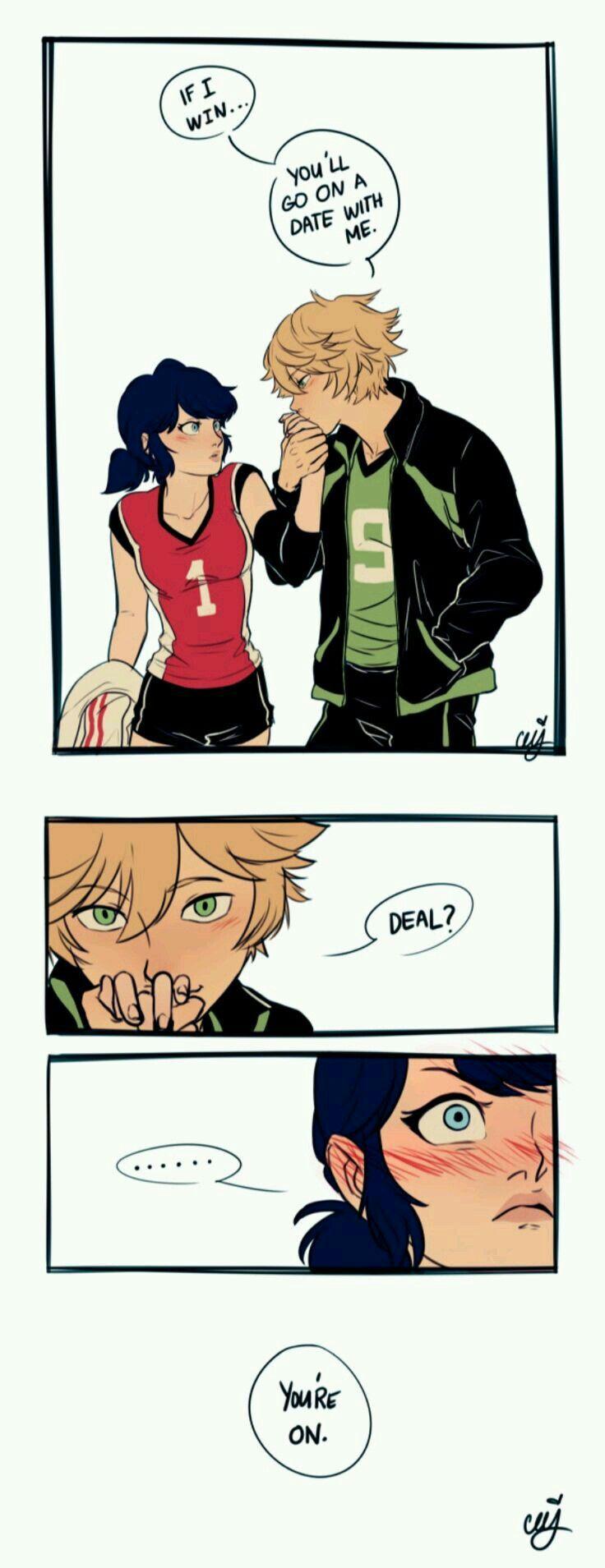 Adrien: si yo gano, tu tendrás que ir conmigo a una cita. ¿Trato? Marinette: estas encendido