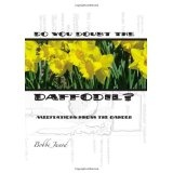 Do You Doubt the Daffodil? (Hardcover)By Bobbi Junod