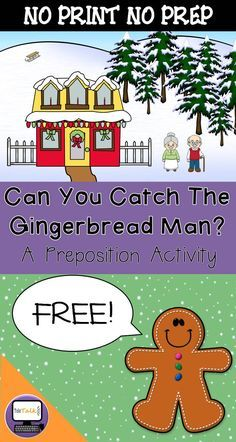 {FREE} Can You Catch The Gingerbread Man? A Preposition Activity
