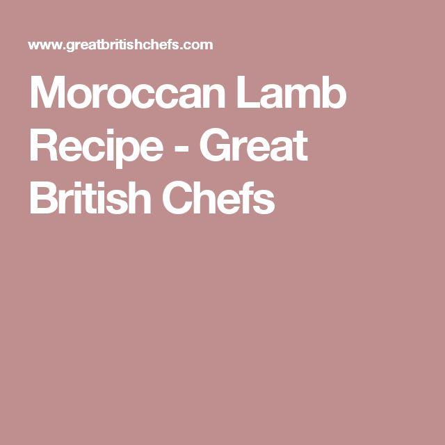 Moroccan Lamb Recipe - Great British Chefs