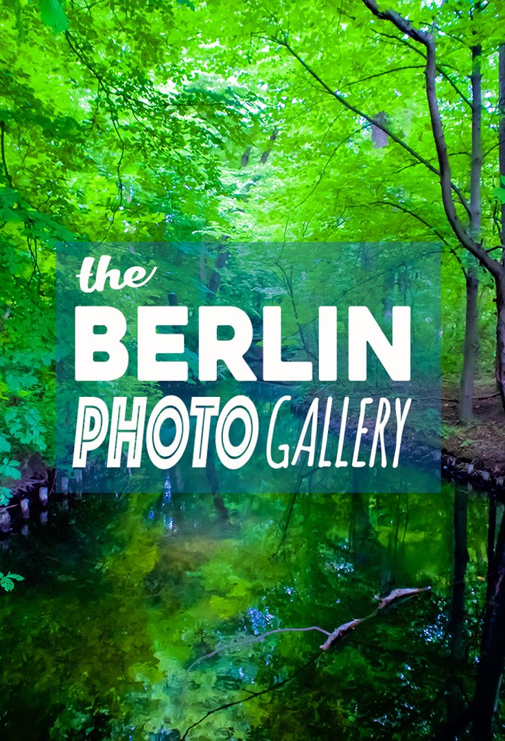 Need some travel inspiration? Check out Wanderlust Duo's Berlin Photo Gallery