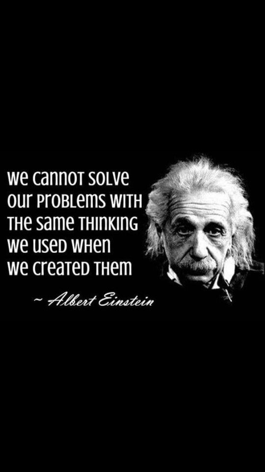 We Need To Think Outside The Government Quotes Einstein Quotes