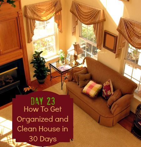 17 Best Images About How To Get Organized And Clean House
