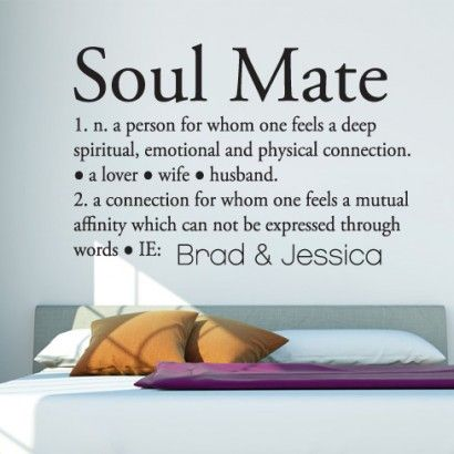 Soul Mate Definition. Soul Mate DefinitionWall StickersSoul MatesDefinitions