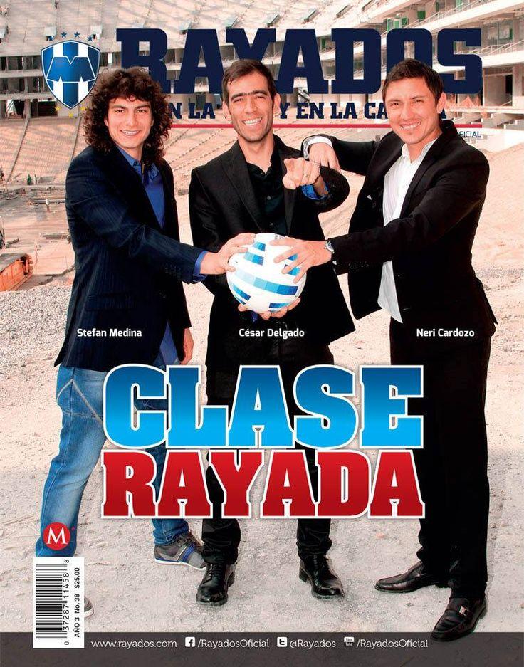 ¡Conoce la nueva Revista #Rayados de agosto! César Delgado, Neri Cardozo y Stefan Medina en la portada. #VamosRayados.