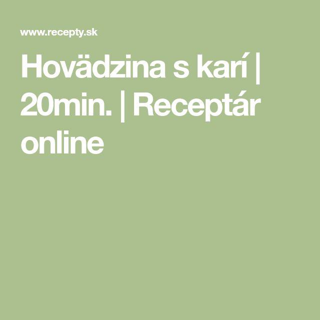 Hovädzina s karí | 20min. | Receptár online