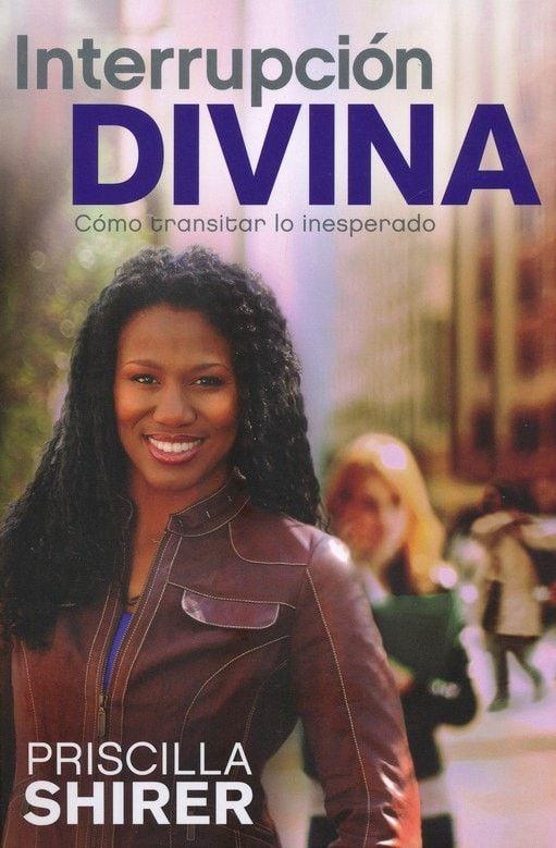 Interrupción Divina: Cómo transitar lo inesperado, Life Interrupted: Navigating the Unexpected