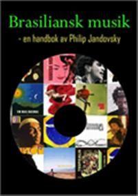 Brasiliansk+musik+:+en+handbok