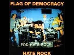 Flag Of Democracy - Hate Rock: buy CD, Album at Discogs