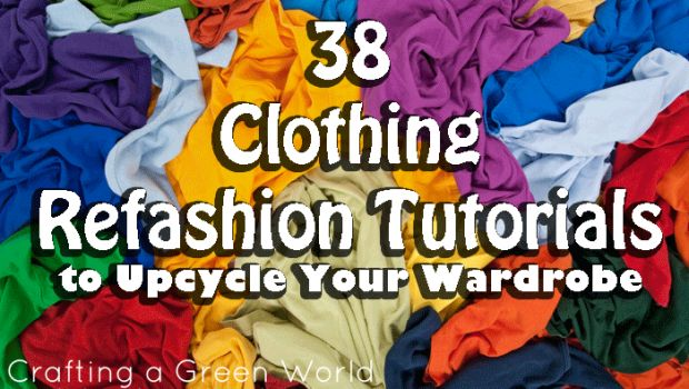 38 Clothing Refashion Tutorials to Upcycle Your Wardrobe- features my T-Shirt Dress :)